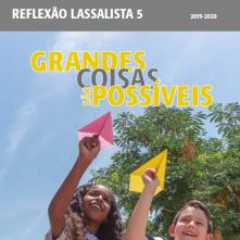Conheça a Reflexão Lassalista nº 5